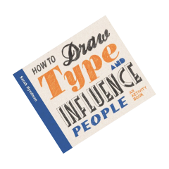 How to Draw Type and Influence People — Передзамовлення